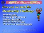 how can we meet the membership challenge