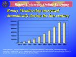 rotary membership increased dramatically during the last century