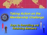 taking action on the membership challenge