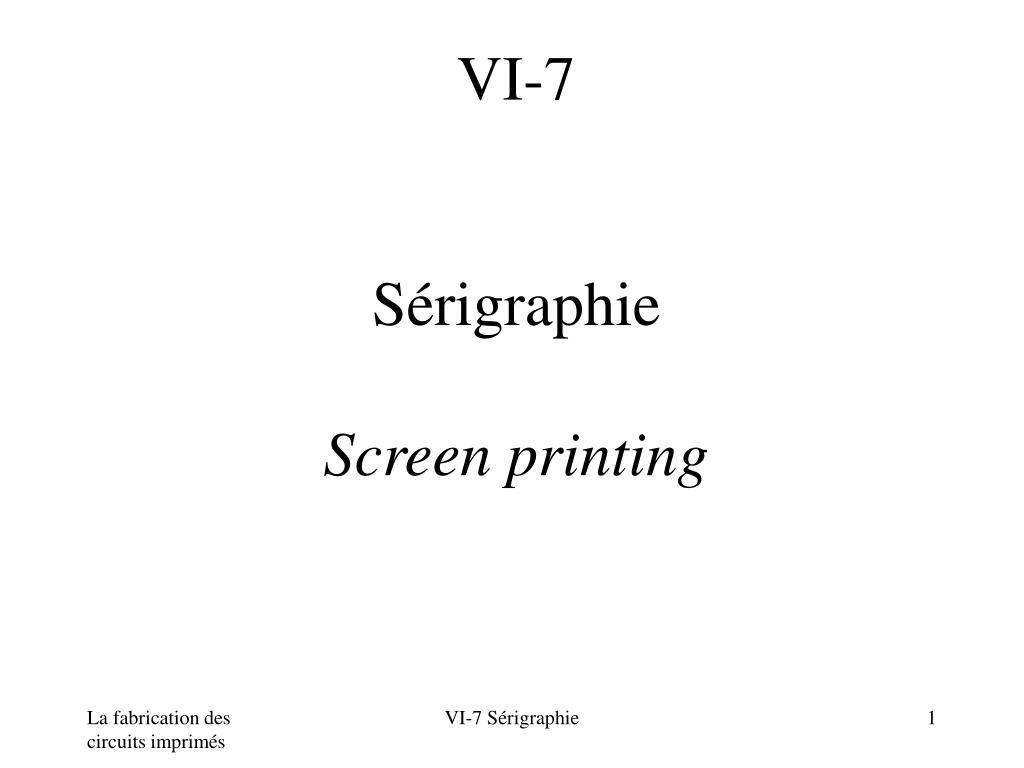 vi 7 s rigraphie screen printing l.