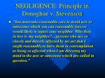 negligence principle in donoghue v stevenson