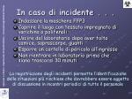 in caso di incidente