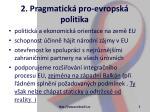 2 pragmatick pro evropsk politika