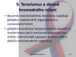 9 terorismus a zbran hromadn ho ni en19