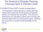 the essence of strategic planning focused spirit flexible order11