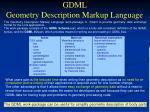 gdml geometry description markup language