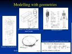 modelling with geometries