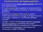caratteristiche del legame peptidico