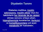 diyabetin tan m