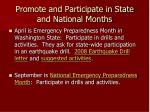 promote and participate in state and national months