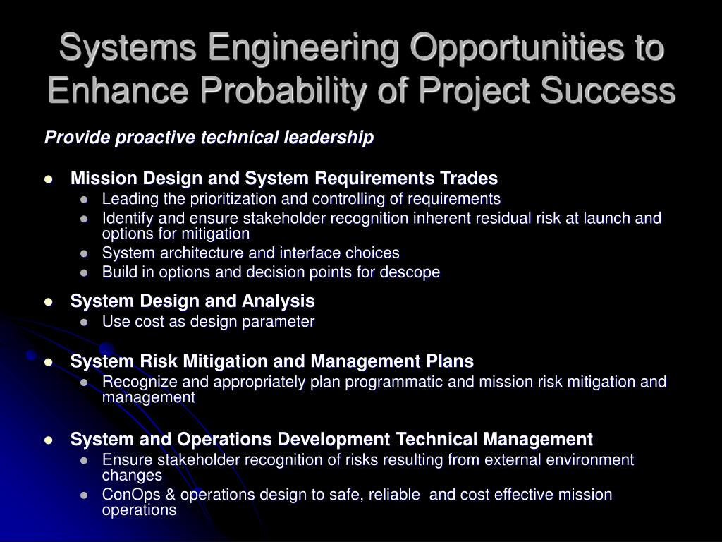 Systems Engineering Opportunities to Enhance Probability of Project Success