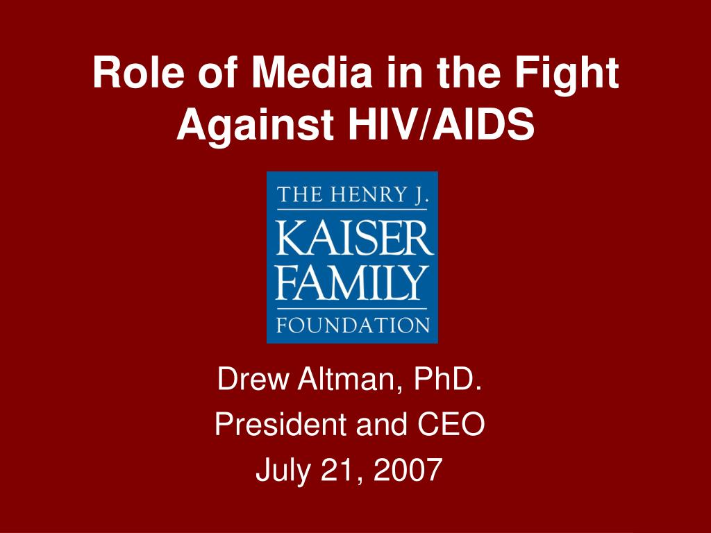 role of media in the fight against hiv aids l.