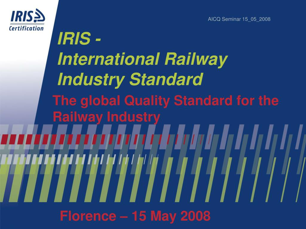 iris international railway industry standard l.