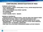 continuing investigation by ngs