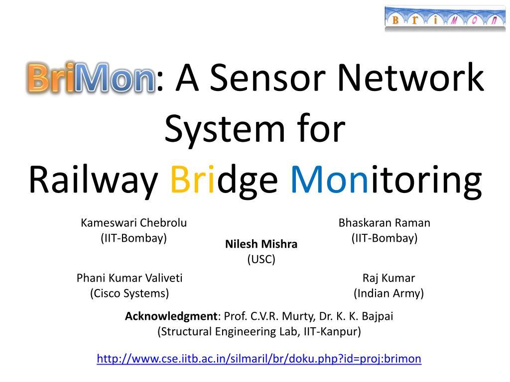 bri mon a sensor network system for railway bri dge mon itoring l.