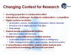 changing context for research
