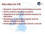 education for cir