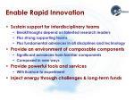 enable rapid innovation