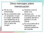 otros mensajes sobre menstruaci n