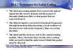 10 4 2 techniques for label coding69