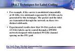 10 4 2 techniques for label coding74