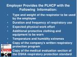 employer provides the plhcp with the following information