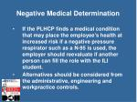 negative medical determination