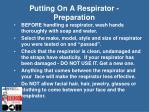 putting on a respirator preparation