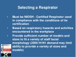 selecting a respirator