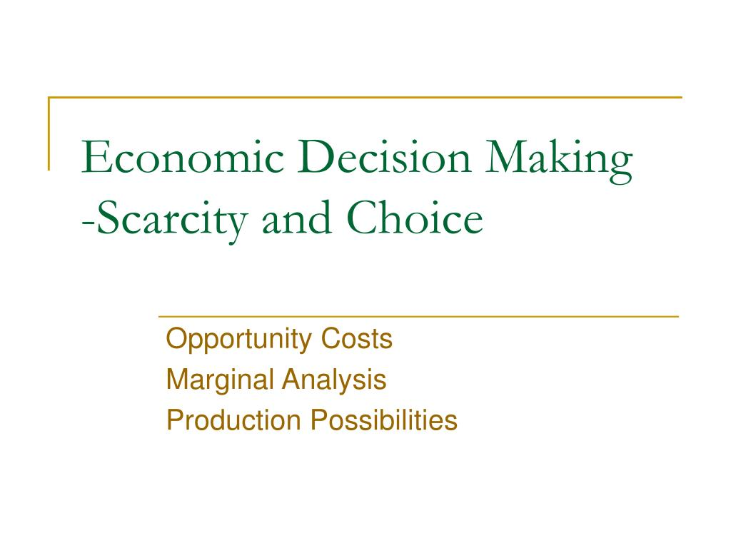 economic decision making scarcity and choice l.