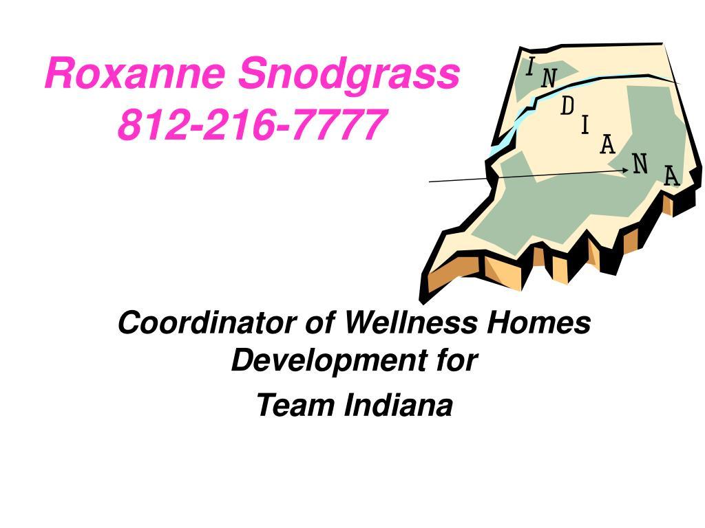 roxanne snodgrass 812 216 7777 l.