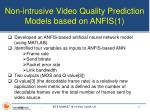non intrusive video quality prediction models based on anfis 1