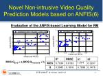 novel non intrusive video quality prediction models based on anfis 6
