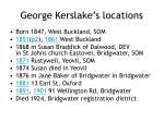 george kerslake s locations
