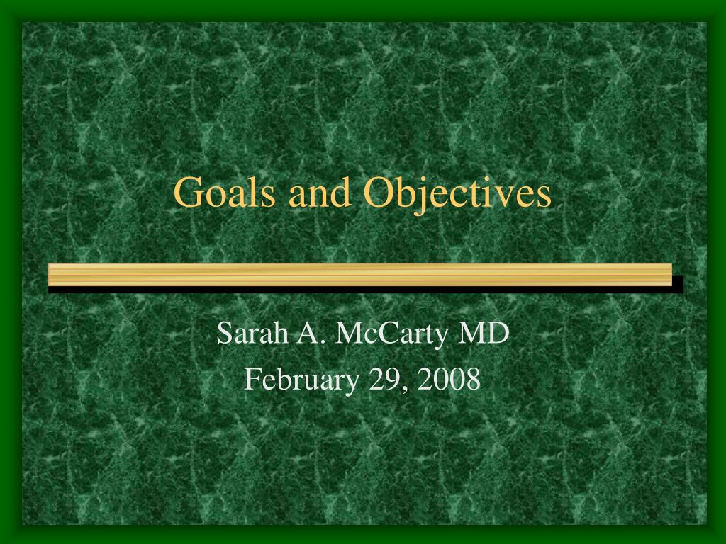 goals and objectives l.