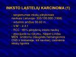 inksto l steli karcinoma 1