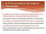 1 la pv en la pastoral del conjunto b dificultades