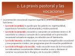 2 la praxis pastoral y las vocaciones