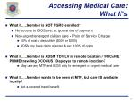 accessing medical care what if s