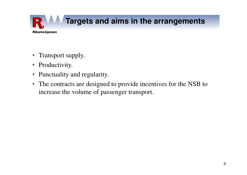 Targets and aims in the arrangements
