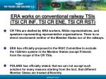 era works on conventional railway tsis tsi cr inf tsi cr ene tsi cr rst
