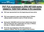 pkp plk involvement in era wp1520 works related to 1520 1524 railway in eu countries