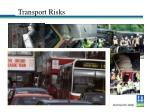transport risks