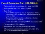 phase iii randomized trial cog aall0434