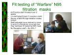 fit testing of warfare n95 filtration masks