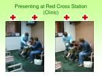 presenting at red cross station clinic