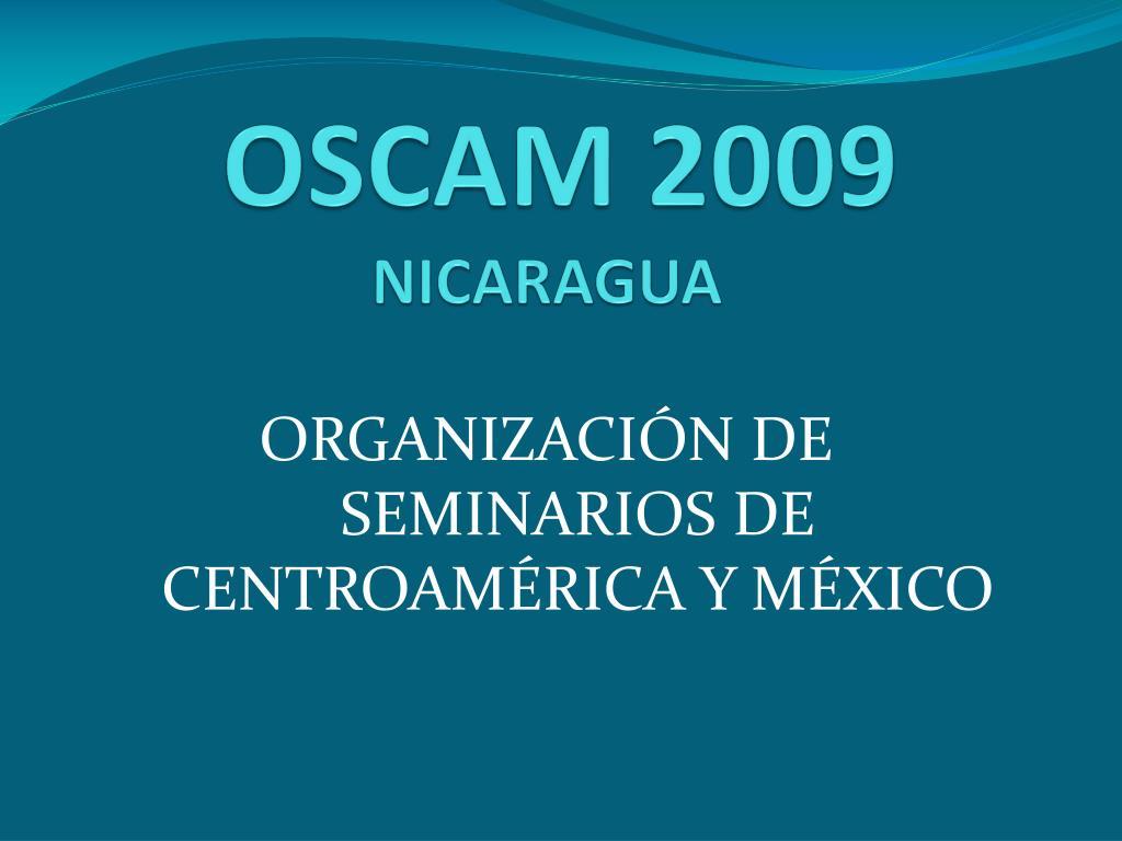 oscam 2009 nicaragua l.