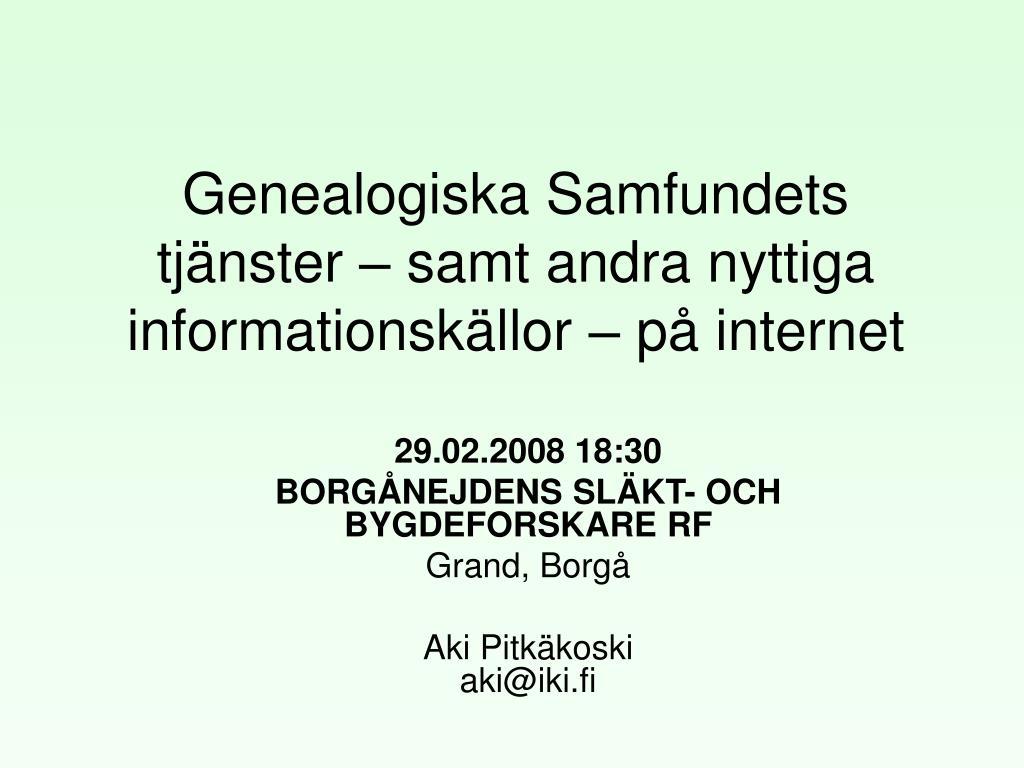 genealogiska samfundets tj nster samt andra nyttiga informationsk llor p internet l.