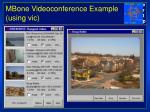 mbone videoconference example using vic