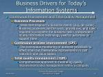 business drivers for today s information systems21